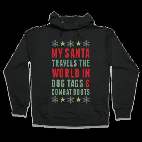 My Military Santa Hooded Sweatshirt