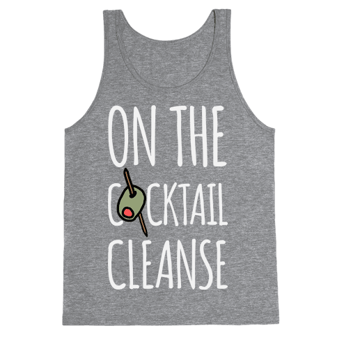 On The Cocktail Cleanse Tank Top