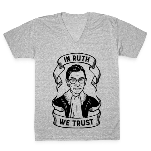 In Ruth We Trust V-Neck Tee Shirt