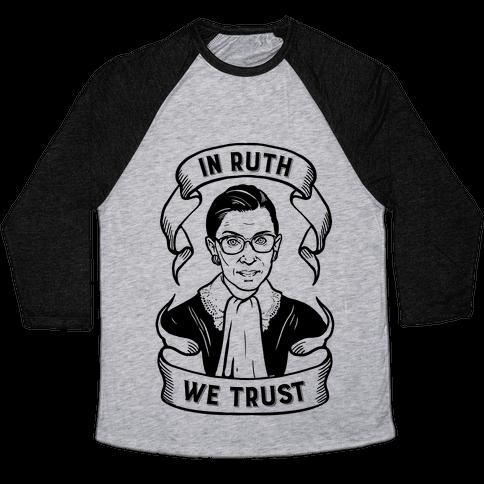 In Ruth We Trust Baseball Tee