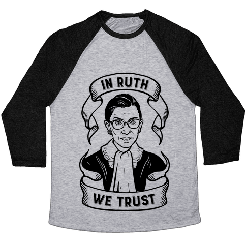 In Ruth We Trust Baseball Tee