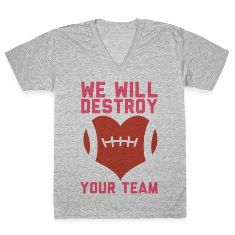 We Will Destroy You V-Neck Tee Shirt