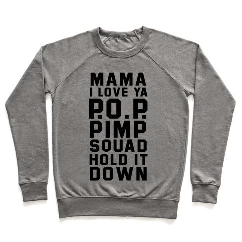 Pimp Squad Pullover
