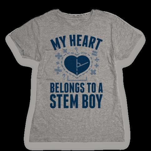 My Heart Belongs to a STEM Boy Womens T-Shirt