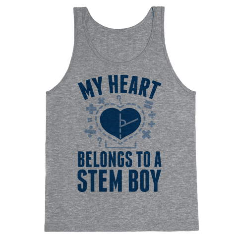 My Heart Belongs to a STEM Boy Tank Top