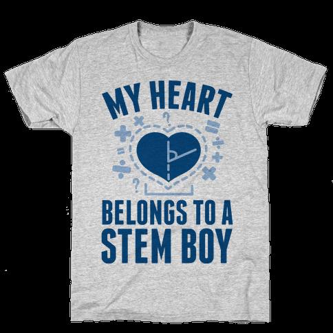 My Heart Belongs to a STEM Boy Mens T-Shirt