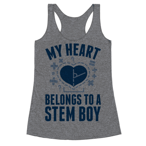 My Heart Belongs to a STEM Boy Racerback Tank Top