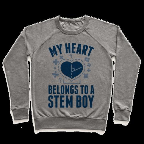 My Heart Belongs to a STEM Boy Pullover