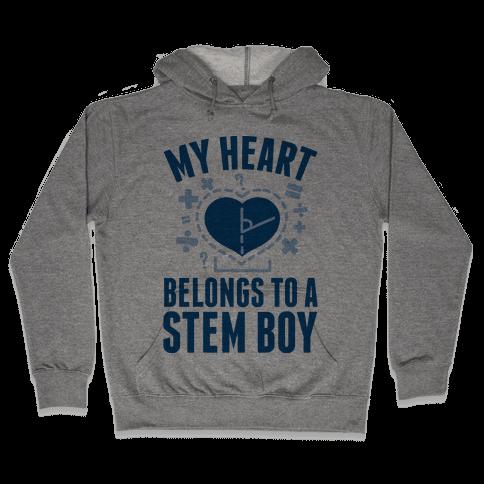 My Heart Belongs to a STEM Boy Hooded Sweatshirt