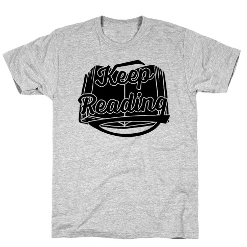 Keep Reading Mens T-Shirt