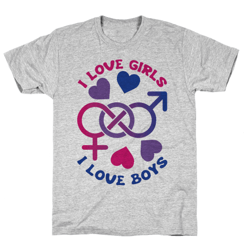I Love Girls I Love Boys Mens T-Shirt