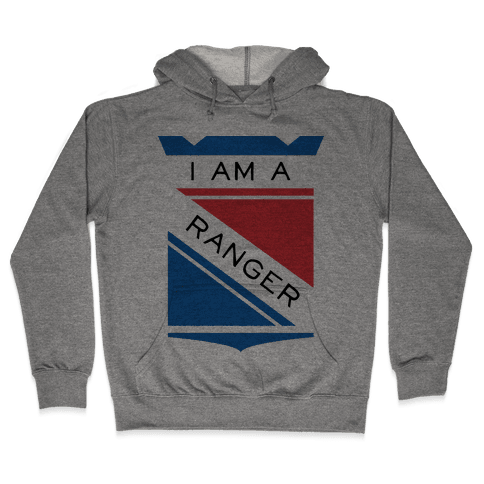 I Am A Ranger Hooded Sweatshirt