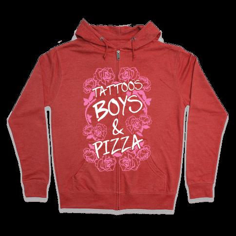 Tattoos Boys & Pizza Zip Hoodie