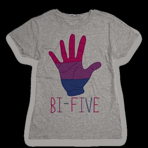 Bi-Five Womens T-Shirt
