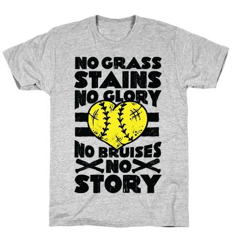 No Grass Stains No Glory T-Shirt