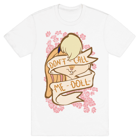 Don't Call Me Doll Mens T-Shirt