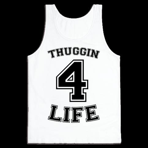 Thuggin 4 Life