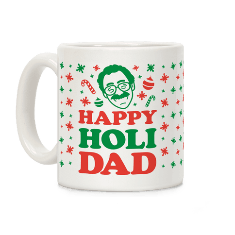 Happy Holi-Dad Coffee Mug