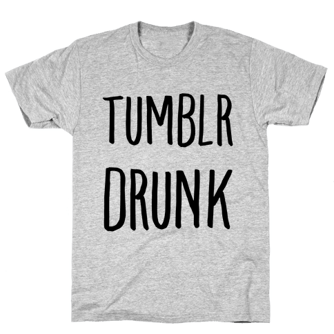 Tumblr Drunk Mens T-Shirt