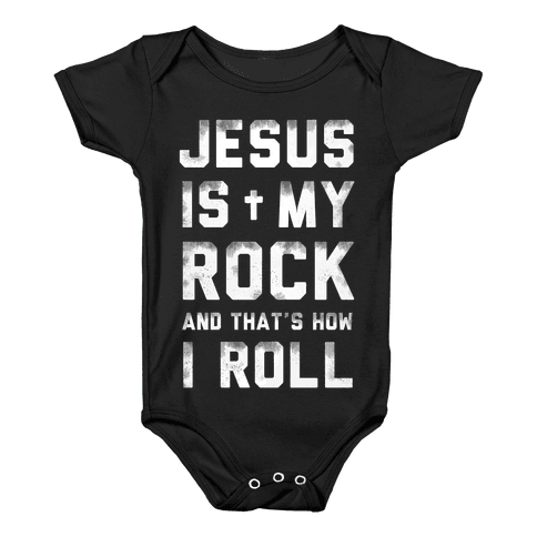 Jesus is My Rock and That's How I Roll Baby Onesy