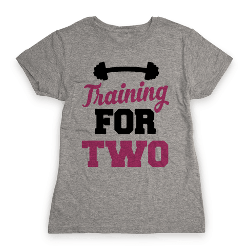 Training For Two Womens T-Shirt