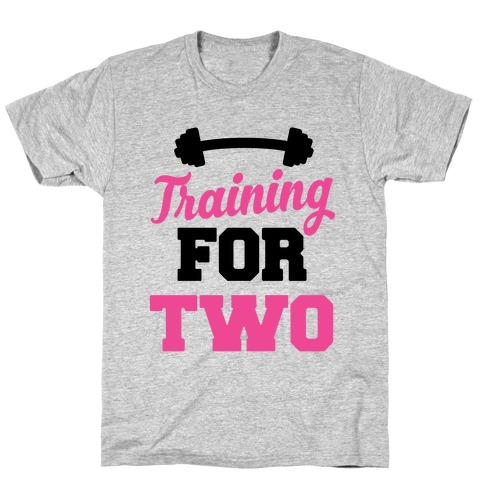 Training For Two T-Shirt