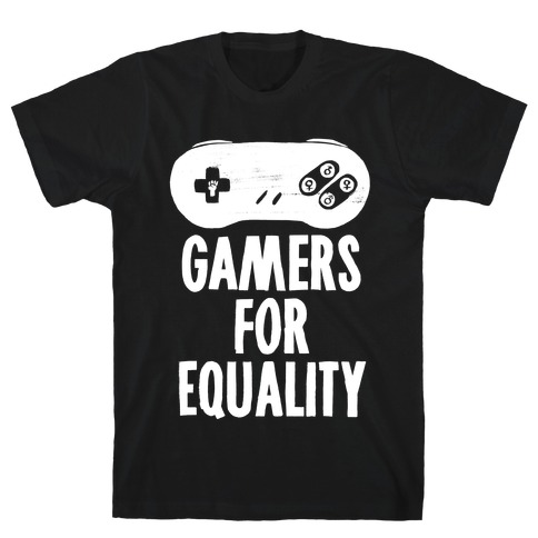 Gamers For Equality T-Shirt