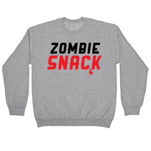 zombie snack Pullover