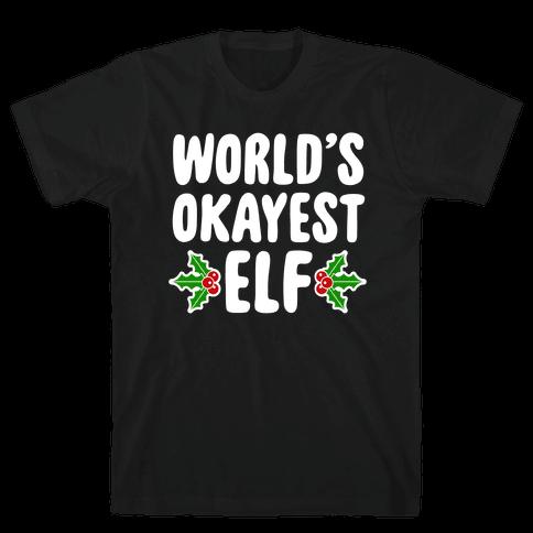 World's Okayest Elf Mens T-Shirt