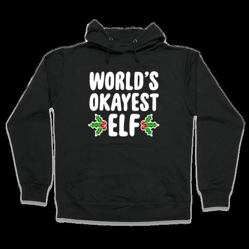 World's Okayest Elf Hooded Sweatshirt