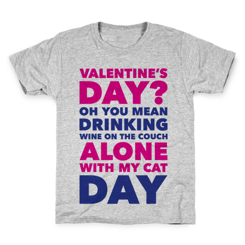 Valentine's Day Alone With My Cat Kids T-Shirt
