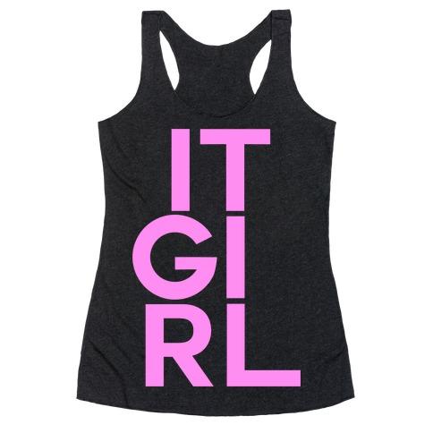 IT GIRL Racerback Tank Top