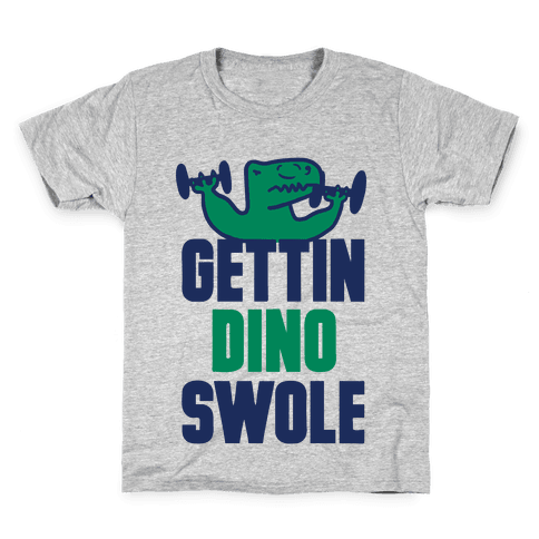 Gettin' Dino Swole Kids T-Shirt