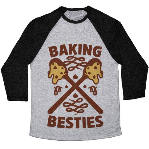 Baking Besties Baseball Tee