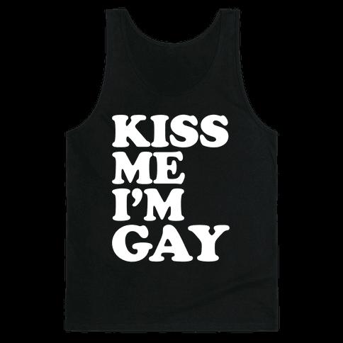 Kiss Me I'm Gay Tank Top