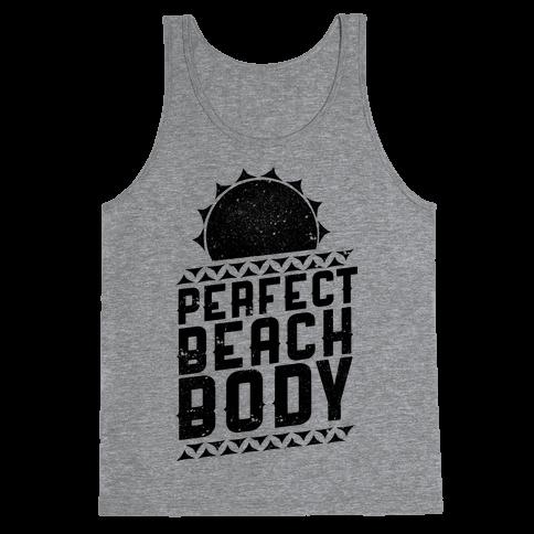 Perfect Beach Body  Tank Top
