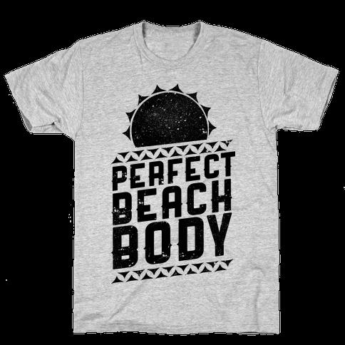 Perfect Beach Body  Mens T-Shirt