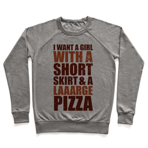Short Skirt and a Laaarge Pizza Pullover