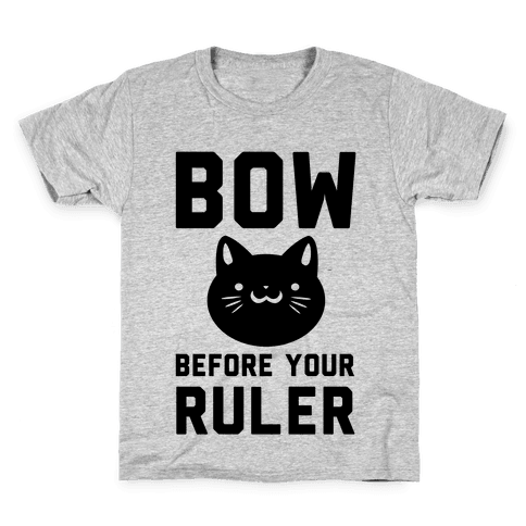 Bow Before Your Ruler- Cat Kids T-Shirt