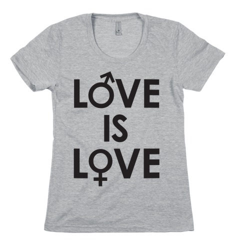 Love is Love (equality design) Womens T-Shirt