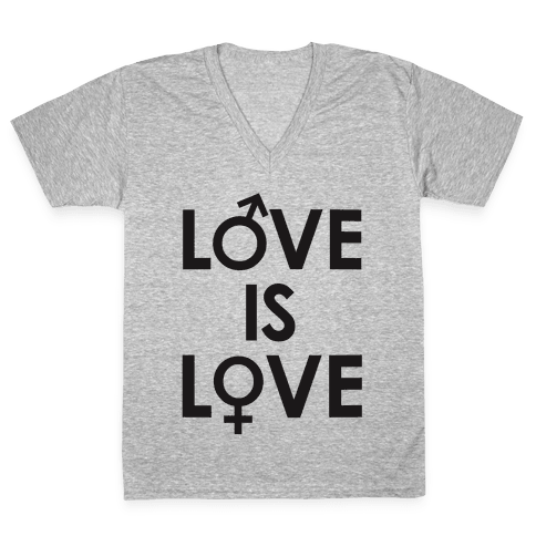 Love is Love (equality design) V-Neck Tee Shirt