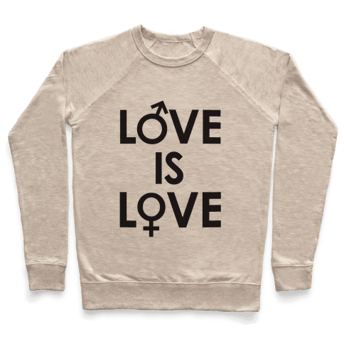 Love is Love (equality design) Pullover