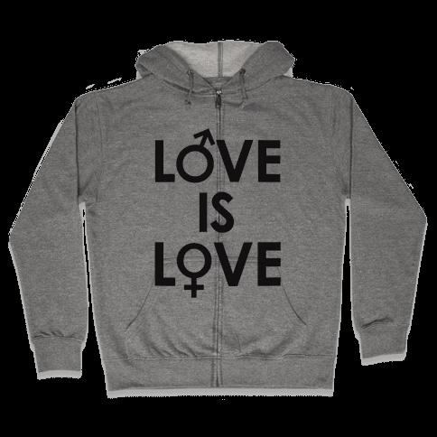 Love is Love (equality design) Zip Hoodie