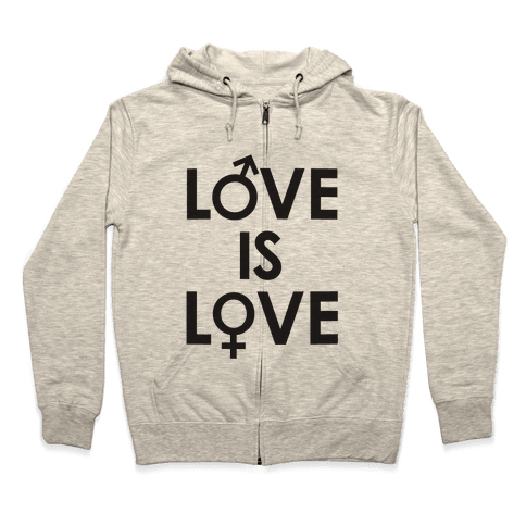 Love is Love (equality design) Zip Hoodie