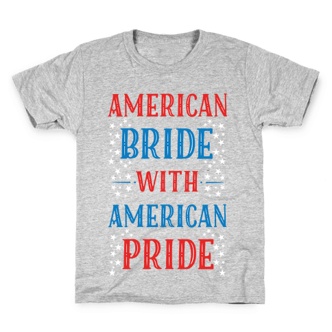 American Bride with American Pride Kids T-Shirt