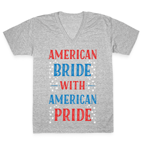 American Bride with American Pride V-Neck Tee Shirt