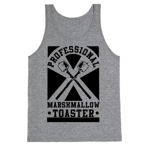 Professional Marshmallow Toaster Tank Top