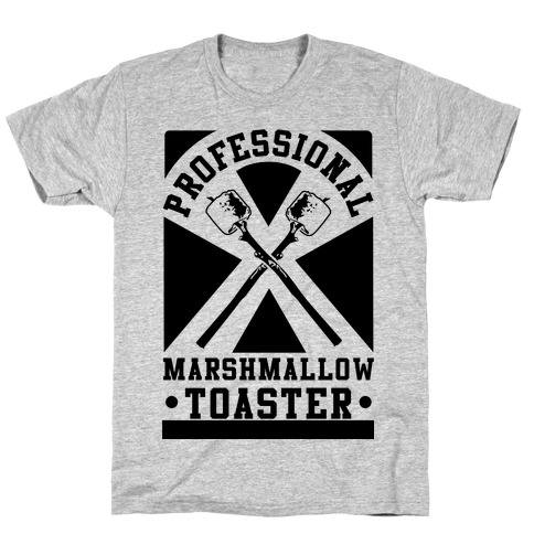 Professional Marshmallow Toaster T-Shirt