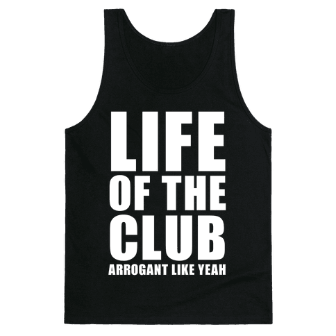 Life Of The Club (White Ink) Tank Top