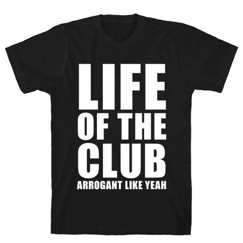 Life Of The Club (White Ink) Mens T-Shirt